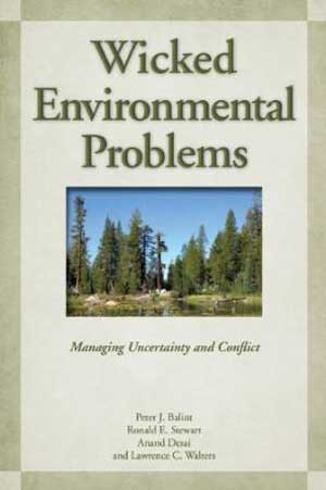 """Wicked Environmental Problems"""